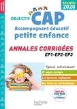 Catherine Hervier et Guillaume Luciani - CAP Accompagnant éducatif petite enfance - Annales corrigées EP1-EP2-EP3.