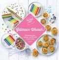 Aurélie Desgages et Camille Lescoffier - Gâteaux waouh !.