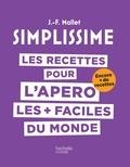 Jean-François Mallet - Les recettes d'apéro les + faciles du monde.