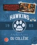 Hachette - Stranger Things ; Hawkins - Annuaire 1985.