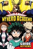 Hachette Jeunesse - My Hero Academia - Guide officiel.