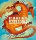 Federica Magrin et Anna Lang - Le grand livre des dragons.