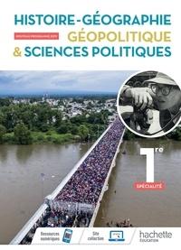 Anne Gasnier et Fanny Maillo-Viel - Histoire-Géographie, Géopolitique & Sciences politiques 1re spécialité.