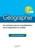 Anne Gasnier et Fanny Maillo-Viel - Géographie Tle - Livre du professeur.