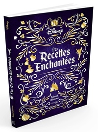 Thibaud Villanova - Les recettes enchantées Disney.