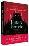 Liz Braswell - Histoire éternelle - Et si la mère de Belle avait maudit la Bête ?.