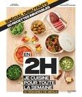 Stéphanie de Turckheim - Spécial débutants, 50 recettes inratables - En 2h je cuisine poour toute la semaine, 10 semaines de menus.