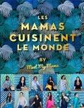 Anaïs Delon et Emanuela Cino - Les mamas cuisinent le monde by Meet My Mama.