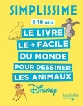 Lise Herzog - Le livre le + facile du monde pour dessiner les animaux Disney.