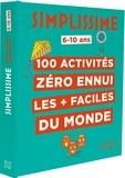Solenne et  Thomas - 100 activités zéro ennui les + faciles du monde.