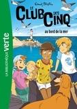 Enid Blyton - Le Club des Cinq Tome 11 : Le Club des Cinq au bord de la mer.