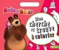 Hachette - Mon cherche et trouve à colorier Masha et Michka.