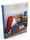 Tanis Gray - La magie du tricot - Le livre officiel de tricot Harry Potter.