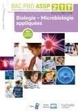 Jean-Yves Gola et Annie Martinez - Bac Pro ASSP 2de, 1re, Tle Biologie - Microbiologie appliquées.