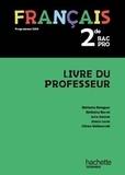 Laure Hébert et Céline Walkowiak - Français 2de Bac Pro - Livre du professeur.