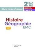 Isabelle Fira et Eric Aujas - Histoire-Géographie EMC 2de Bac Pro - Livre du professeur.