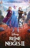 Suzanne Francis - La Reine des Neiges II - Le roman du film.