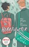Alice Oseman - Heartstopper Tome 1 : Deux garçons. Une rencontre.
