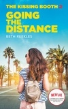 Beth Reekles - The Kissing Booth - Tome 2 - Going the Distance.