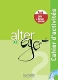 Annie Berthet et Monique Waendendries - Alter Ego + 2 - Pack Cahier + Version numérique.