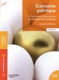 Jacques Généreux - Economie politique - Tome 1, Economie descriptive et comptabilité nationale.