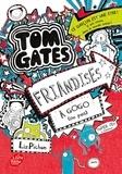 Liz Pichon - Tom Gates Tome 6 : Friandises à gogo (ou pas).