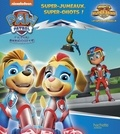 Nickelodeon - Paw Patrol La Pat' Patrouille  : Super-jumeaux, super-chiots !.