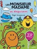 Adam Hargreaves et Roger Hargreaves - Les Monsieur Madame se déguisent - Avec plus de 60 stickers !.