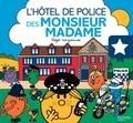 Roger Hargreaves et Adam Hargreaves - L'hôtel de police des Monsieur Madame.