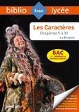 Jean de La Bruyère - Les caractères - Chapitres 5 à 11.