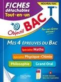 Dominique Dejean et Cédric Détré - Mes 4 épreuves du Bac Tle - Maths ; Physique-chime ; Philosophie ; Grand oral.