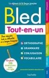 Edouard Bled et Odette Bled - Bled Tout-en-un - Orthographe, grammaire, conjugaison, vocabulaire.