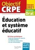 Serge Herreman et Catherine Boyer - Objectif CRPE en fiches : Éducation et système éducatif - Concours 2021.