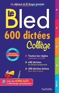 Isabelle de Lisle - Bled 600 dictées Collège.