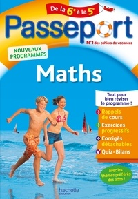 Passeport Maths de la 6e à la 5e  Edition 2019