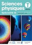 Thierry Baudoin et Jean-Philippe Bellier - Sciences Physiques spécialité SI Tle - Livre de l'élève.