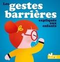 Philippe Jalbert - Les gestes barrières expliqués aux enfants.