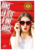 Laurène Reussard - Dans la tête d'une garce Tome 1 : .