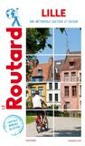 Le Routard - Lille - Une métropole culture et design. 1 Plan détachable