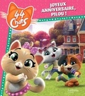 Hachette - 44 Chats  : Joyeux anniversaire, Pilou !.