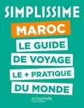 Sofia Amor et Emmanuelle Souty - Simplissime Maroc - Le guide de voyage le plus pratique du monde.