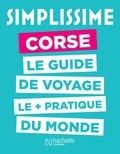 Hachette tourisme - Simplissime Corse.