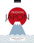 Brian Ashcraft et Rob Goss - Passion Japon - Voyage au coeur du Japon.