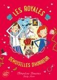 Clémentine Beauvais - Les royales baby-sitters Tome 2 : Les royales demoiselles d'horreur.