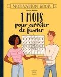 Camille Bonneau - 1 mois pour arrêter de fumer.