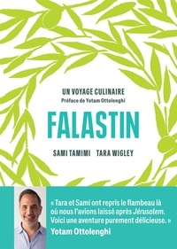 Sami Tamimi et Tara Wigley - Falastin - Un voyage culinaire.