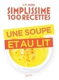Jean-François Mallet - Une soupe et au lit.