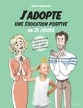 Marion McGuinness - J'adopte une éducation positive en 21 jours.