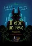 Liz Braswell - Twisted tale Disney Il était un rêve - Et si la Belle aux bois dormant ne s'était jamais réveillée ?.