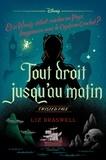 Liz Braswell - Twisted tale Disney Tout droit jusqu'au matin - Et si Wendy s'était rendue au Pays imaginaire avec le capitaine Crochet.